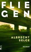 Cover-Bild zu Selge, Albrecht: Fliegen