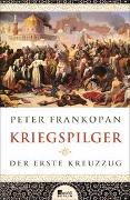 Cover-Bild zu Frankopan, Peter: Kriegspilger