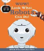 Cover-Bild zu Mills, Andrea: Wow! Look What Robots Can Do!