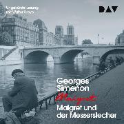 Cover-Bild zu Simenon, Georges: Maigret und der Messerstecher (Audio Download)