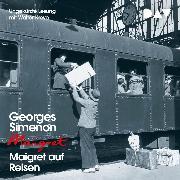 Cover-Bild zu Simenon, Georges: Maigret auf Reisen (Audio Download)