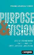 Cover-Bild zu Esch, Franz-Rudolf: Purpose und Vision (eBook)