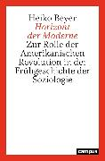 Cover-Bild zu Beyer, Heiko: Horizont der Moderne (eBook)
