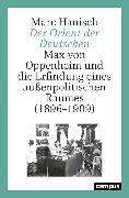 Cover-Bild zu Hanisch, Marc: Der Orient der Deutschen (eBook)