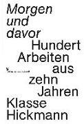 Cover-Bild zu Morgen und davor von Hickmann, Fons (Hrsg.)