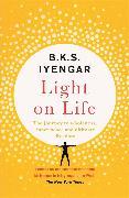 Cover-Bild zu Iyengar, B.K.S.: Light on Life