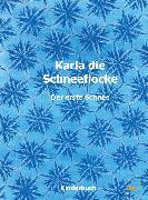 Cover-Bild zu Steiner, Vroni: Karla die Schneeflocke (eBook)