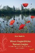 Cover-Bild zu Welsch, Anja: Wenn Augenblicke Namen tragen (eBook)