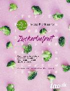 Cover-Bild zu Pichlkostner-Nowak, Yvette: Zuckerbefreit (eBook)