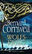 Cover-Bild zu Cornwell, Bernard: Wolfskrieg