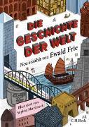Cover-Bild zu Frie, Ewald: Die Geschichte der Welt