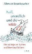 Cover-Bild zu Beutelspacher, Albrecht: Null, unendlich und die wilde 13