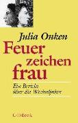 Cover-Bild zu Onken, Julia: Feuerzeichenfrau
