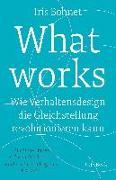 Cover-Bild zu Bohnet, Iris: What works