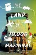 Cover-Bild zu Hattemer, Kate: The Land of 10,000 Madonnas