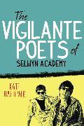 Cover-Bild zu Hattemer, Kate: The Vigilante Poets of Selwyn Academy