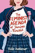 Cover-Bild zu Hattemer, Kate: The Feminist Agenda of Jemima Kincaid