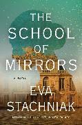 Cover-Bild zu Stachniak, Eva: The School of Mirrors
