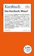 Cover-Bild zu Felixberger, Peter (Hrsg.): Kursbuch 182