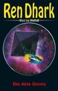 Cover-Bild zu Jan, Gardemann: Ren Dhark - Weg ins Weltall 70: Die Akte Grovis