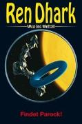 Cover-Bild zu Weinland, Manfred: Ren Dhark - Weg ins Weltall 82: Findet Parock!