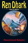 Cover-Bild zu Morawietz, Nina: Ren Dhark - Weg ins Weltall 83: Hexenkessel Babylon