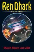 Cover-Bild zu Aldrin, Gary G.: Ren Dhark - Weg ins Weltall 100: Durch Raum und Zeit