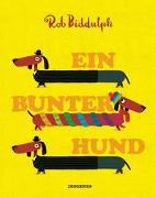 Cover-Bild zu Biddulph, Rob: Ein bunter Hund