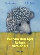 Cover-Bild zu Kurkow, Andrej: Warum den Igel keiner streichelt