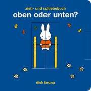 Cover-Bild zu Bruna, Dick: Oben oder unten?