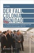 Cover-Bild zu Stehle, Jan: Der Fall Colonia Dignidad (eBook)