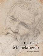 Cover-Bild zu The Life of Michelangelo von Vasari, Giorgio