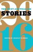 Cover-Bild zu Wood, Charlotte (Hrsg.): The Best Australian Stories 2016