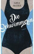 Cover-Bild zu Die Schwimmerin von Mayer, Gina