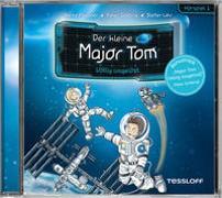 Cover-Bild zu Flessner, Bernd: Der kleine Major Tom. Hörspiel 1: Völlig losgelöst