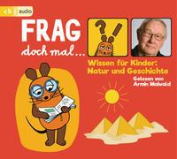 Cover-Bild zu Flessner, Bernd: Frag doch mal ? die Maus! Wissen für Kinder: Natur und Geschichte