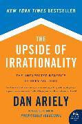 Cover-Bild zu Ariely, Dan: The Upside of Irrationality