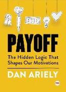 Cover-Bild zu Ariely, Dan: Payoff