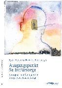 Cover-Bild zu Görges, Hans-Joachim: Ausgangspunkt Selbstfürsorge (eBook)