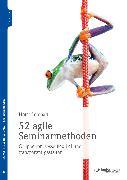 Cover-Bild zu Lempart, Horst: 52 agile Seminarmethoden (eBook)