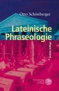 Cover-Bild zu Schönberger, Otto: Lateinische Phraseologie