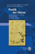 Cover-Bild zu Assmann, David-Christopher (Hrsg.): Poetik der Skizze