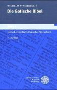 Cover-Bild zu Streitberg, Wilhelm: Die gotische Bibel / Gotisch-griechisch-deutsches Wörterbuch