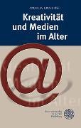 Cover-Bild zu Kruse, Andreas (Hrsg.): Kreativität und Medien im Alter
