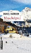 Cover-Bild zu Badraun, Daniel: Muschelgaul (eBook)