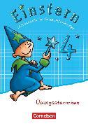 Cover-Bild zu Bauer, Roland: Einstern, Mathematik, Zu den Ausgaben Bayern/ Nordrhein-Westfalen 2013/ Ausgabe 2015, Band 4, Übungssternchen, Übungsheft