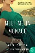 Cover-Bild zu Gaynor, Hazel: Meet Me in Monaco