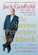 Cover-Bild zu Canfield, Jack: The Success Principles Workbook