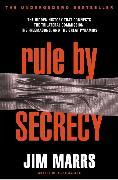 Cover-Bild zu Marrs, Jim: Rule by Secrecy