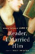 Cover-Bild zu Chevalier, Tracy: Reader, I Married Him